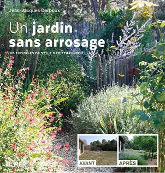Un livre d\'inspiration sur les jardins sans arrosages, les ...